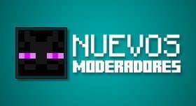 Nuevos Moderadores en Mundo Minecraft.