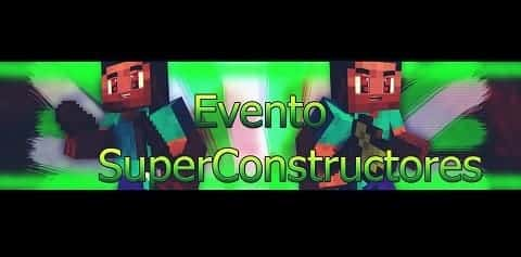 Primer evento de super constructores