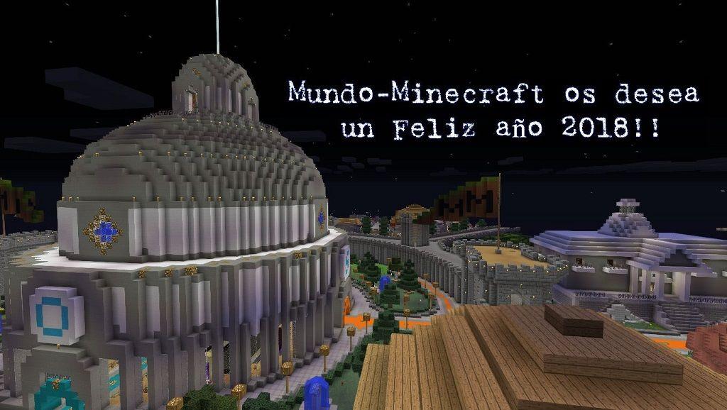 El Staff de Mundo-Minecraft os desea Feliz año 2018!!