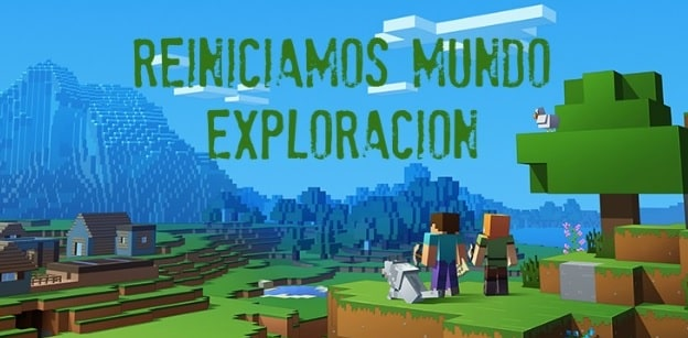 Reiniciamos Mundos de Exploración