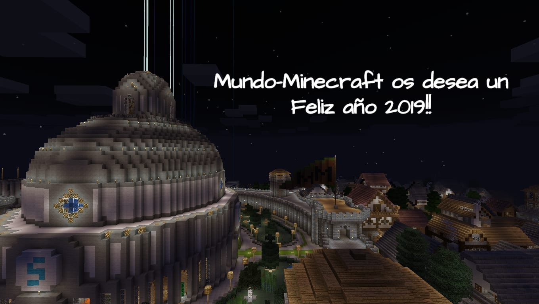La comunidad Mundo-Minecraft os desea un Feliz año 2019!!
