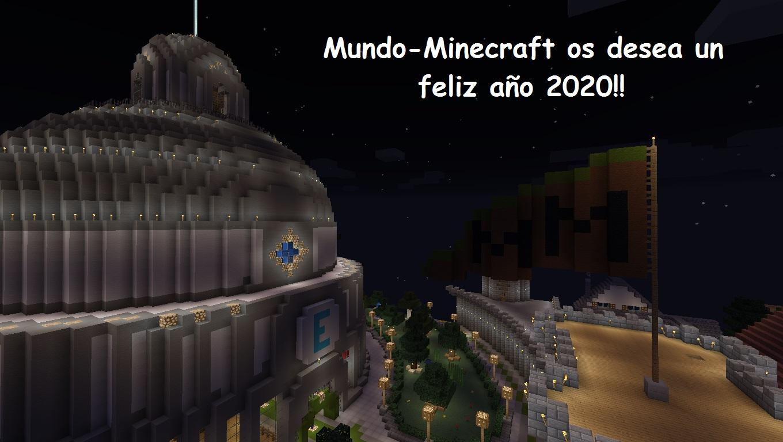 La comunidad Mundo-Minecraft os desea un feliz año 2020!!