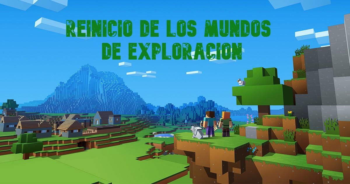 Reinicio de los mundos de exploracion