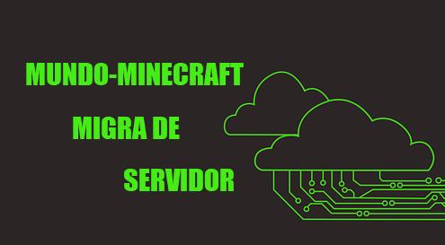 ¡La comunidad de Mundo-Minecraft migra de servidor!